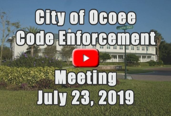 Code Enforcement Board Meeting Recorded on 7_23_19 Banner