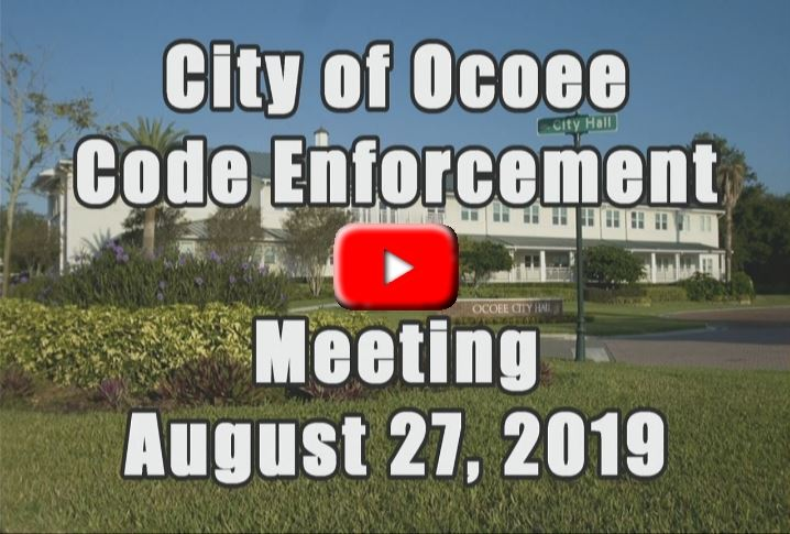 Code Enforcement Board Meeting Recorded on 08_27_19