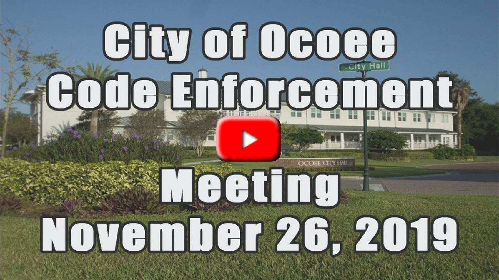 Code Enforcement Board recorded on 11_26_2019