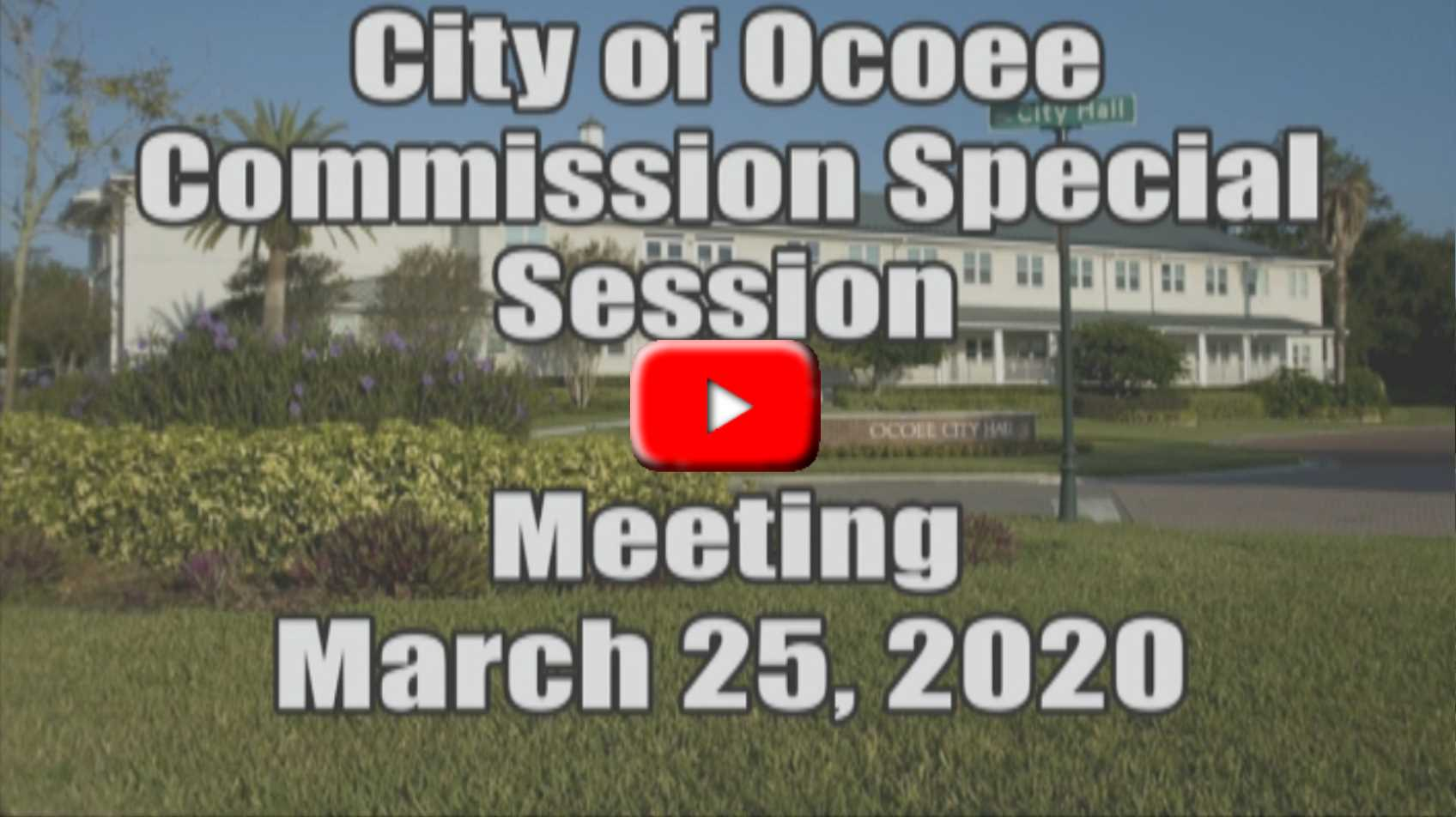 City Commission Special Sesson Recorded on 3_25_2020
