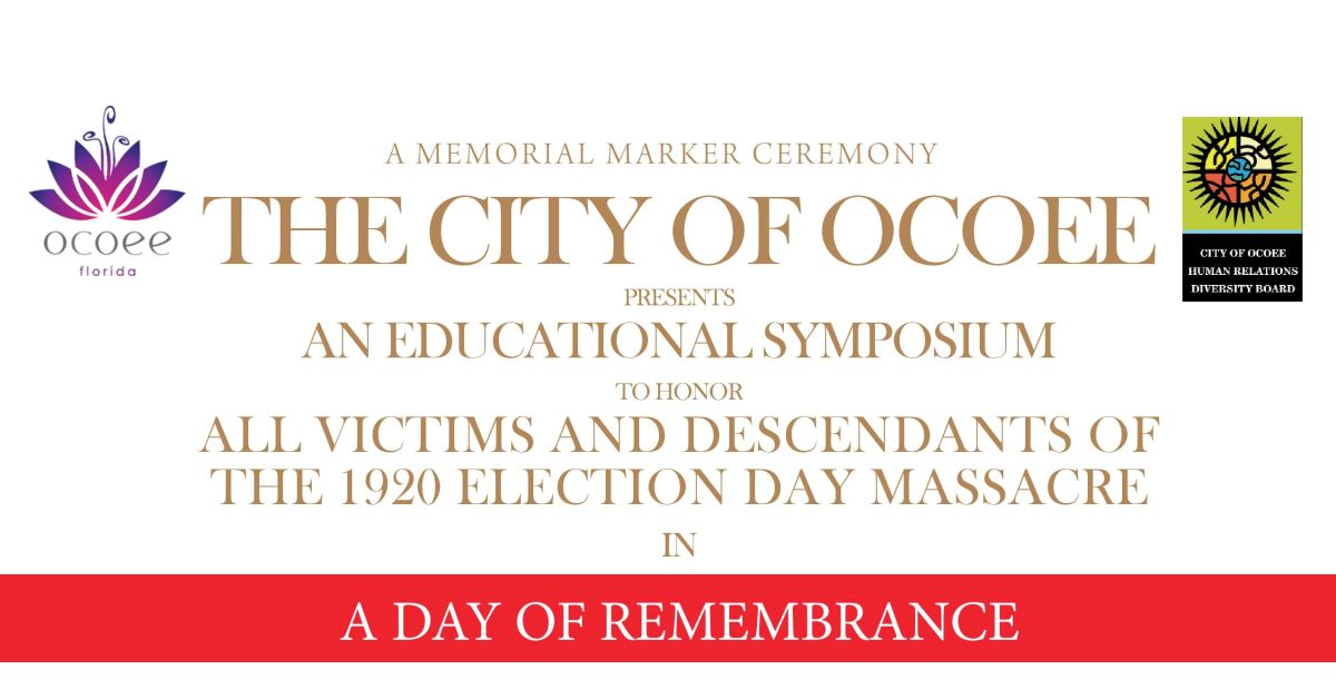 100 Year Remembrance - 1920 Ocoee Election Day Massacre Banner