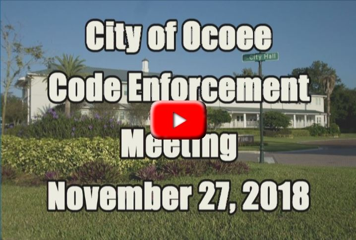 Code Enforcement Meeting Recorded on 11.27.18
